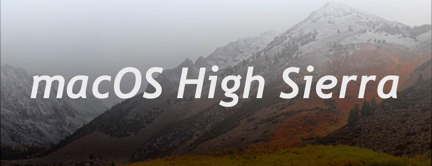 macOS High Sierra 正式发布「附官方下载地址」插图