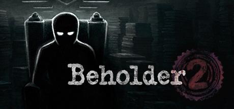 《Beholder2》旁观者2 测试中文版