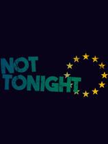 《不是今晚 Not Tonight》中文汉化版【v1.0.51】