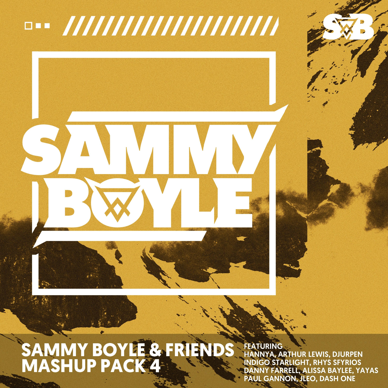 Sammy Boyle & Friends Mashup Pack 4