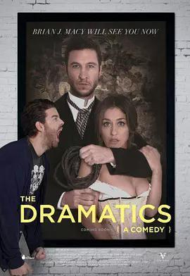 一部喜剧 The Dramatics: A Comedy