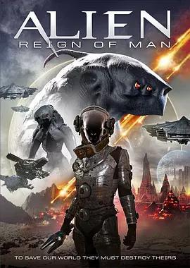 异形:人族的统治 Alien: Reign of Man