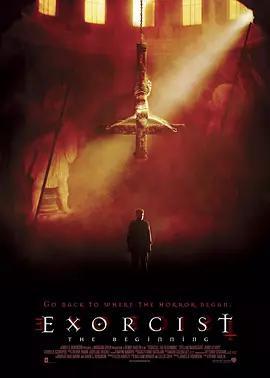 驱魔人前传 Exorcist: The Beginning