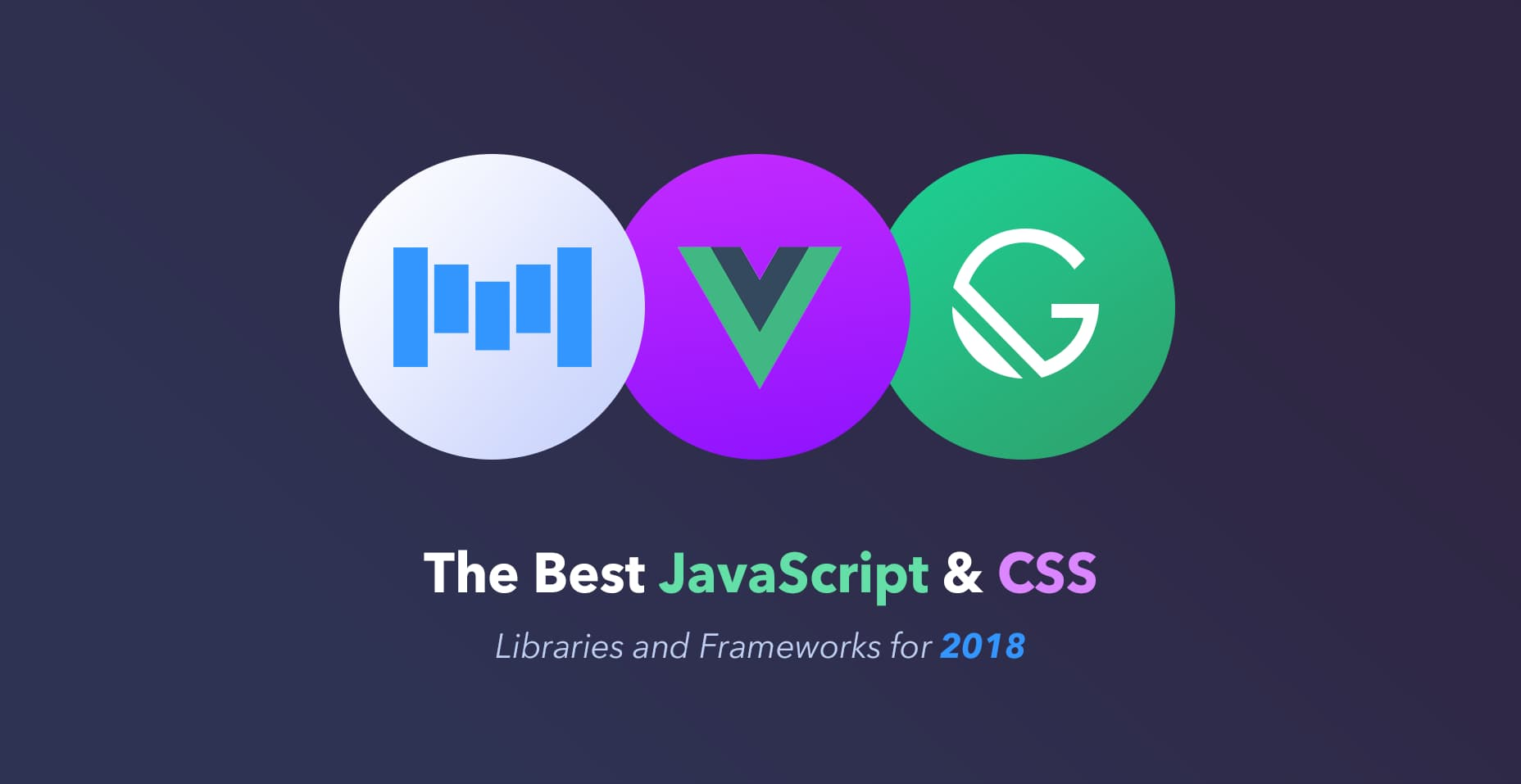 2018年最佳JavaScript和CSS库