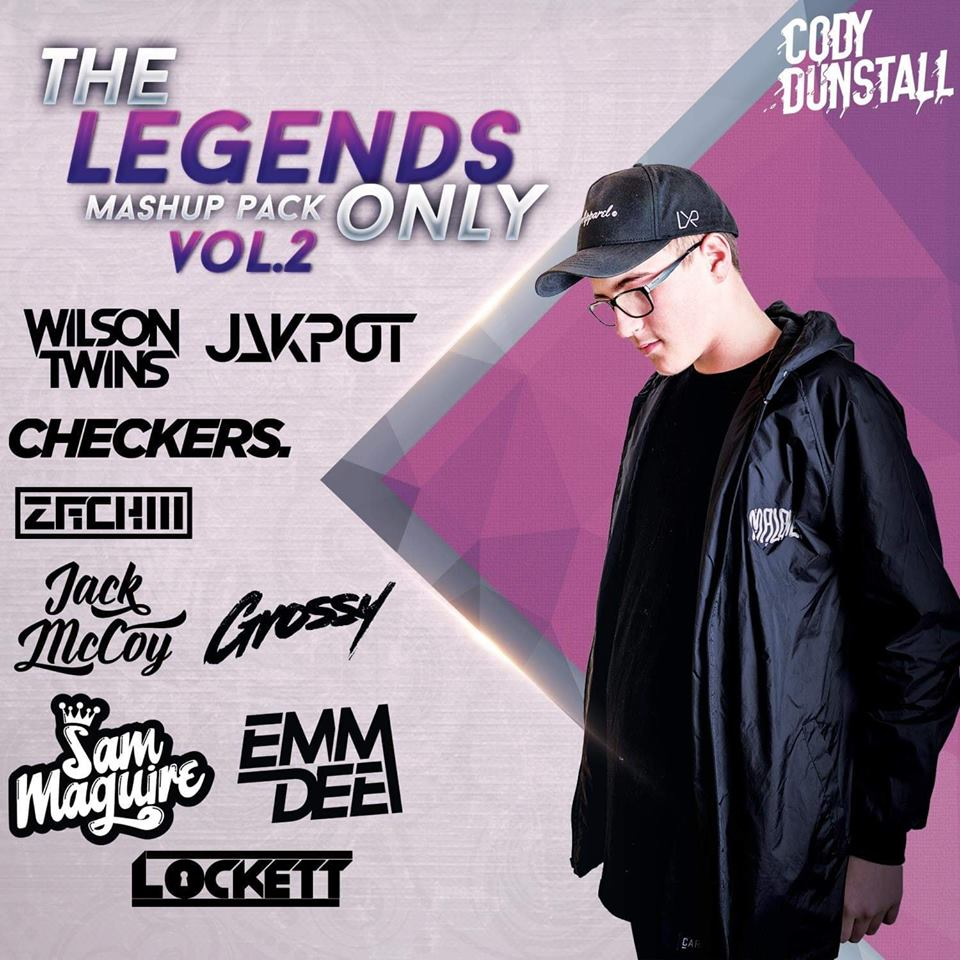 Cody Dunstall's Legends Only Mashup Pack Vol.2
