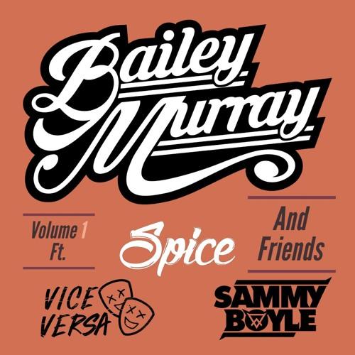Bailey Murray & Friends Volume 1