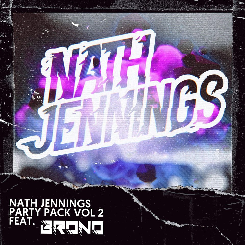 Nath Jennings Party Pack Volume 2 Feat. Brono