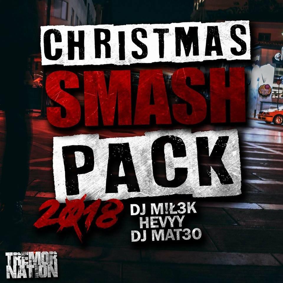 Christmas Smash Pack 2018 - DJ M!Ł3K & HEvYY & DJ MAT3O