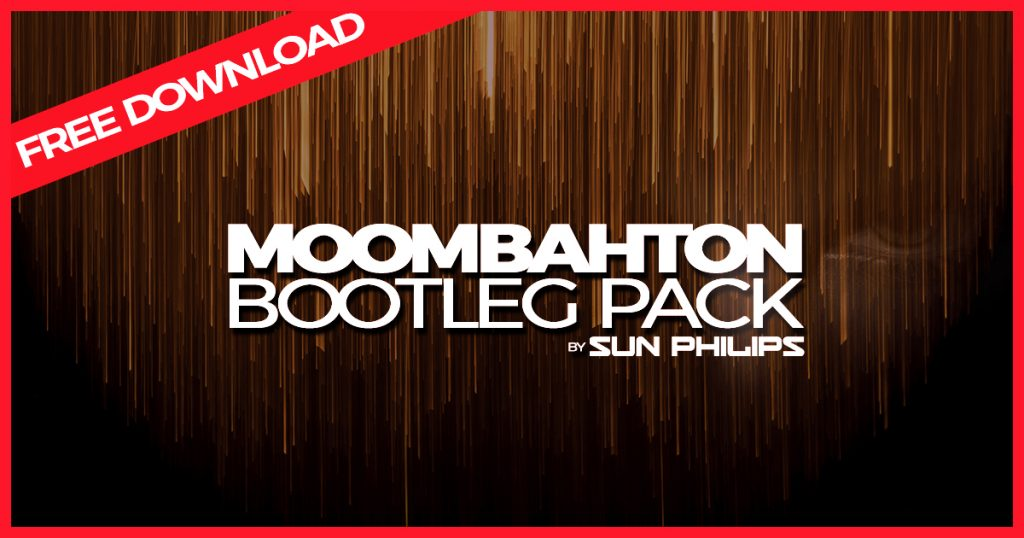 Moombahton Bootleg Pack - December 2018 by Sun Philips