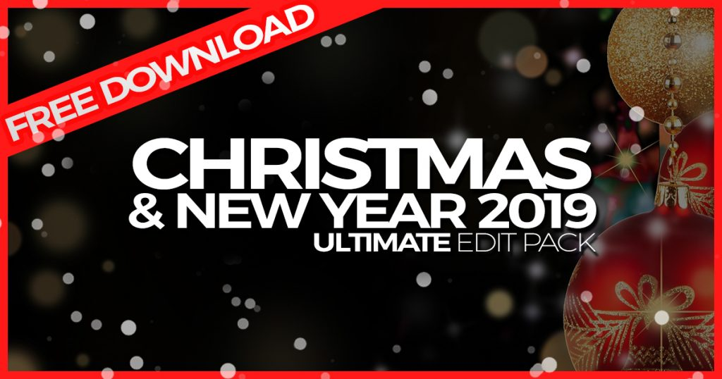 Christmas & New Year 2019 - Ultimate EDIT PACK Vol. 02 by DJ Leakz