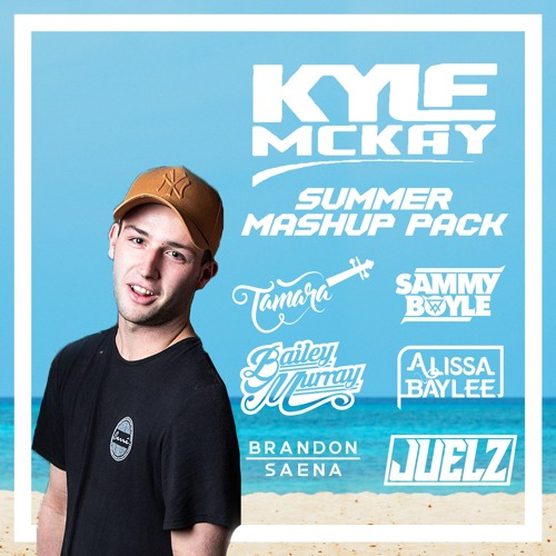 Kyle McKay - Summer Mashup Pack 2019
