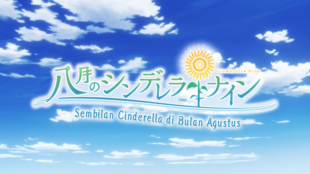 Hachigatsu no Cinderella Nine Episode 12 (END) Subtitle Indonesia