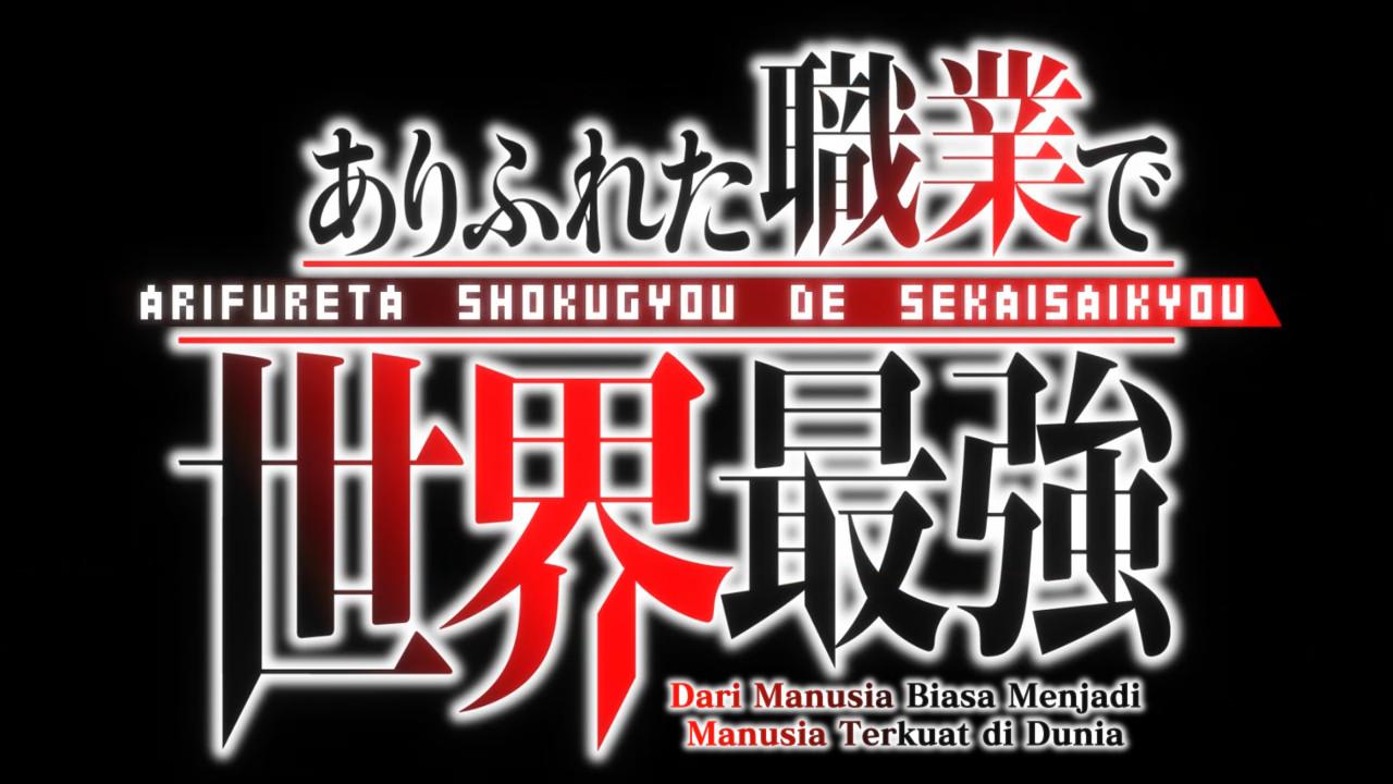 Arifureta Shokugyou de Sekai Saikyou Episode 1 Subtitle Indonesia