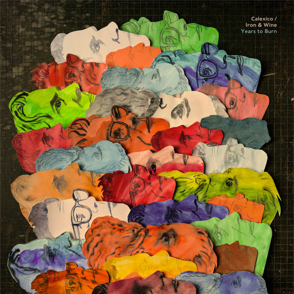 Iron & Wine and Calexico – Years to Burn (2019) [FLAC 24bit/96kHz]