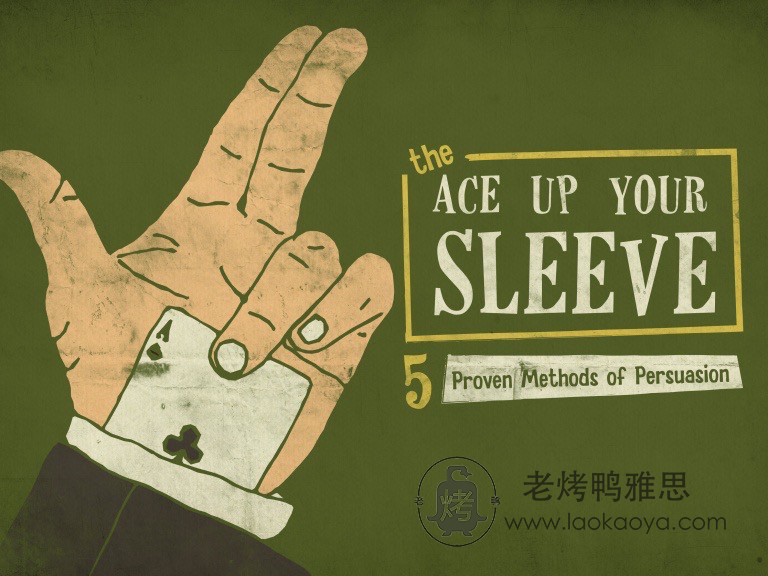 Ace up your sleeve 雅思口语地道习语表达