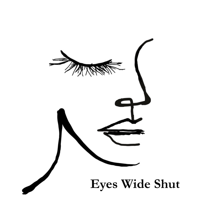 Eyes Wide Shut 沉默之言